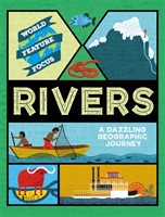 World Feature Focus: Rivers