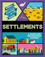 World Feature Focus: Settlements