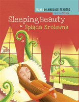Dual Language Readers: Sleeping Beauty - English/Polish