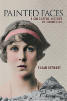 Painted Faces A Colourful History of Cosmetics