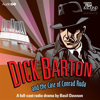 Dick Barton And The Case Of Conrad Ruda