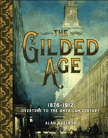 The Gilded Age Overture to the American Century
