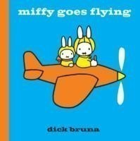 Miffy Goes Flying