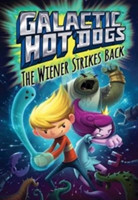Galactic HotDogs 2 The Wiener Strikes Back