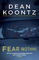 Fear Nothing (Moonlight Bay Trilogy, Book 1) A chilling tale of suspense and danger