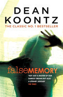 False Memory A thriller that will play tricks with your mind this Halloween