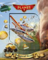 Disney Planes 2 Magical Story