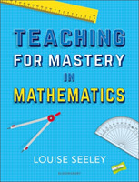 Teaching for Mastery in Mathematics