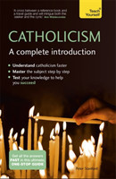 Catholicism: A Complete Introduction: Teach Yourself