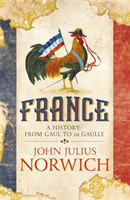 France A History: from Gaul to de Gaulle