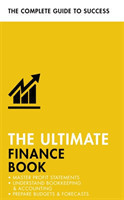 The Ultimate Finance Book Master Profit Statements, Understand Bookkeeping & Accounting, Prepare Budgets & Forecasts