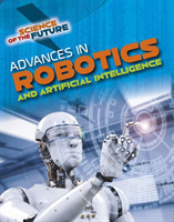 Advances in Robotics and Artificial Intelligence