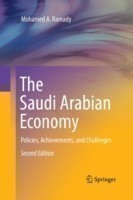 The Saudi Arabian Economy Policies, Achievements, and Challenges