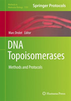 DNA Topoisomerases Methods and Protocols