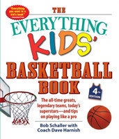 Everything Kids' Basketball Book, 4th Edition