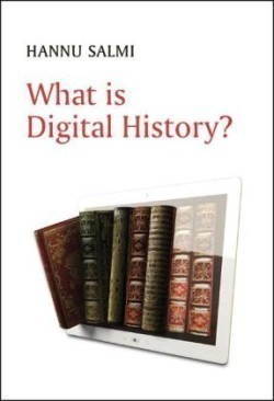 What is Digital History?