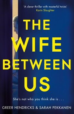 The The Wife Between Us A Richard and Judy Book Club Pick 2018