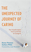Unexpected Journey of Caring