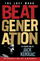 Beat Generation The Lost Work