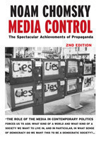 Media Control - Post-9/11 Edition The Spectacular Achievements of Propaganda