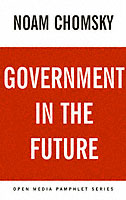 Government In The Future An Open Media Pamphlet