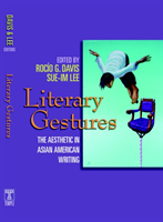 Literary Gestures The Aesthetic in Asian American Writing