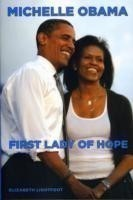 Michelle Obama First Lady Of Hope