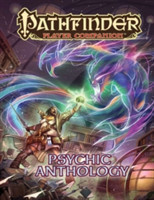 Pathfinder Player Companion: Psychic Anthology