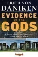 Evidence of the Gods A Visual Tour of Alien Influence in the Ancient World