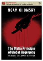 The Mafia Principle Of Global Hegemony The Middle East, Empire and Activism