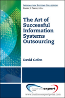 Art of Successful Information Systems Outsourcing