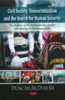 Civil Society, Democratization & the Search for Human Security
