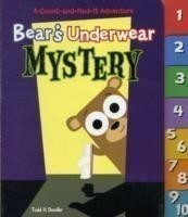 Bear's Underwear Mystery: A Count-and-Find-It Adventure A Count-and-Find-it Adventure