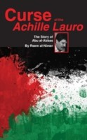 Curse of the Achille Lauro The Story of Abu al-Abbas
