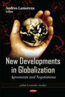 New Developments in Globalization