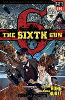 The Sixth Gun Book One Cold Dead Fingers - Square One Edition