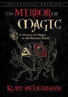 The Mirror of Magic A History of Magic in the Western World