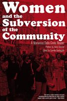 Women And The Subversion Of The Community A Mariarosa Dalla Costa Reader