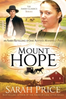 Mount Hope An Amish Retelling of Jane Austen's Mansfield Park
