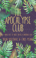 The Apocalypse Club