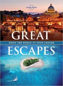 Great Escapes Enjoy the World at Your Leisure