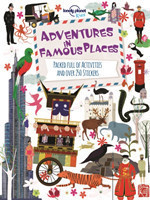 Adventures in Famous Places Packed Full of Activities and Over 250 Stickers