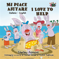 Mi Piace Aiutare I Love to Help Italian English Bilingual Edition