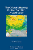 Children's Hearings (Scotland) Act 2011 - A User's Guide