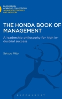 The Honda Book of Management A Leadership Philosophy for High Industrial Success