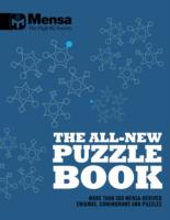 Mensa: The All-New Puzzle Book More Than 200 Mensa-Derived Enigmas, Conundrums and Puzzles