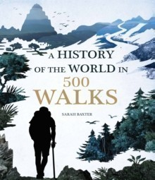 A A History of the World in 500 Walks