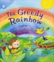 The Storytime: The Greedy Rainbow