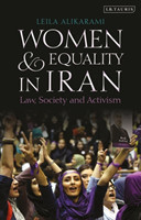 Women and Equality in Iran Law, Society and Activism
