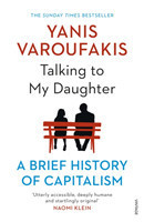 Talking to My Daughter About the Economy A Brief History of Capitalism